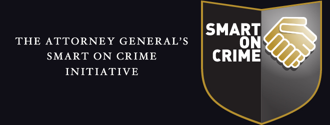 The Attorney General's Smart on Crime Initiative