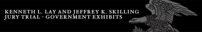 Kenneth L. Lay and Jeffrey K. Skilling Jury Trial - Government Exhibits