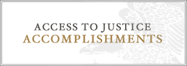 Access to Justice Accomplishments