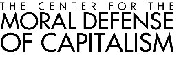 The Center for the Moral Defense of Capitalism
