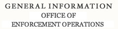 General Information Office Of Enforcement Operations