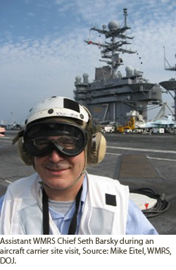 Assistant WMRS Chief Seth Barsky during an aircraft carrier site visit.  Courtesy of Mike Eitel, WMRS/DOJ.