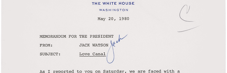Portion of a Memo for President Jimmy Carter from Jack Watson Regarding the Love Canal, 05/20/1980. Courtesy of the National Archives.
