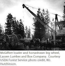 McGiffert loader and horsedrawn big wheel. Courtesy of USDA Forest Service.