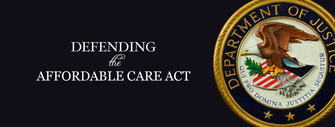 Defending the Affordable Care Act