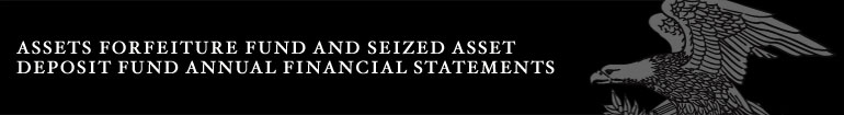 Assets Forfeiture Fund and Seized Asset Deposit Fund Annual Financial Statements