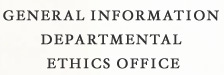 General Information Departmental Ethics Office