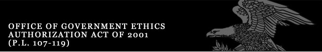 Office of Government Ethics Authorization Act of 2001 (P.L. 107-119)