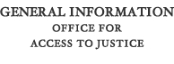 General Information: Office for Access to Justice