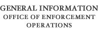 General Information - Office Of Enforcement Operations