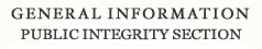 General Information Public Integrity Section
