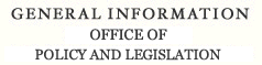 General Information Office of Policy and Legislation