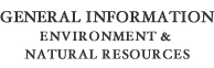 General Information Environment & Natural Resources