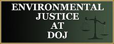 Environmental Justice at DOJ