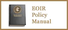 EOIR Policy Manual