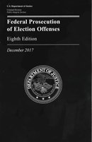 Federal Prosecution of Election Offenses