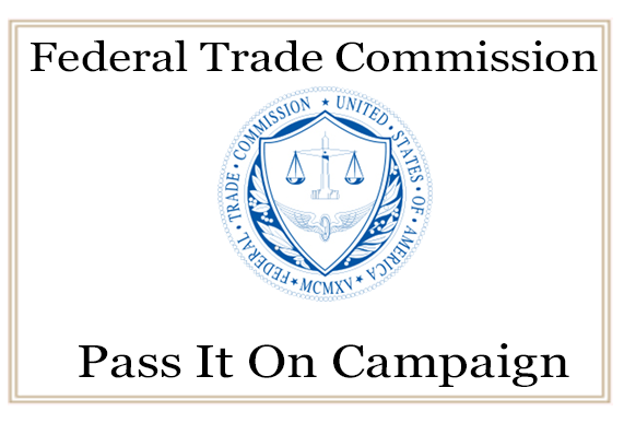 Learn More About FTC Pass It On Campaign
