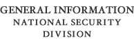 General Information National Security Division