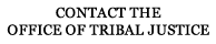Contact the Office of Tribal Justice