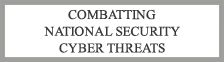 Combatting National Security Cyber Threats