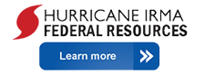 Hurricane IRMA Federal Resources - Learn More