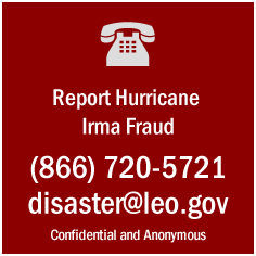Report Hurricane Fraud - (866) 720-5721 or disaster@leo.gov