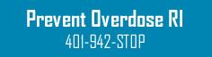 Prevent Overdose RI  401-942-STOP