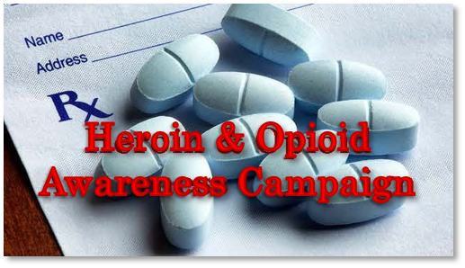 Heroin & Opioid Awareness Campaign