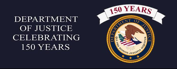 Department of Justice Celebrating 150 Years