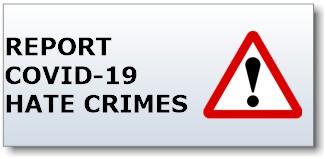 COVID 19 Hate Crimes