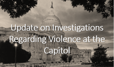 Investigations Regarding Violence At The Capitol