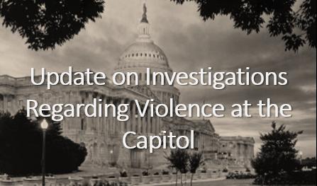 Investigations Regarding Violence At The Capitol