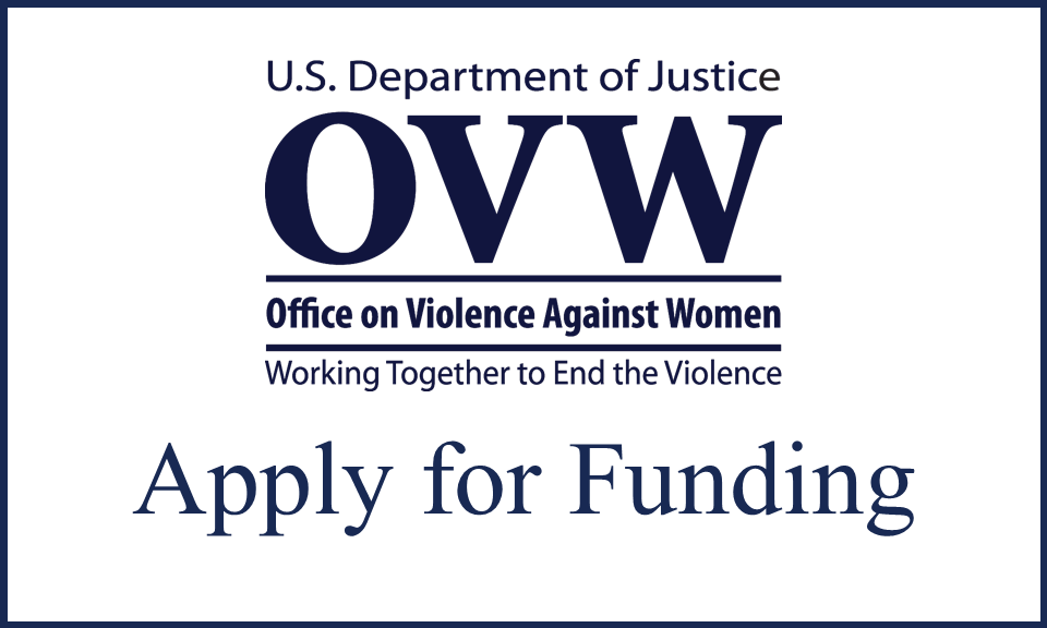 Office on Violence Against Women (OVW) Grant Funding