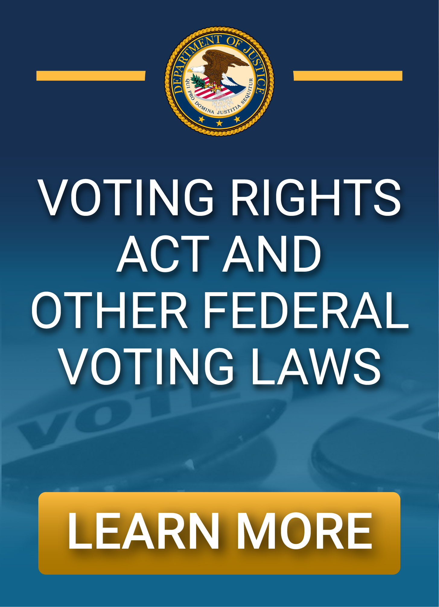 Learn about the Voting Rights Act and Other Federal Voting Laws