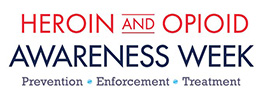 National Heroin and Opioid Awareness Week