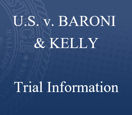 U.S. v. Baroni and Kelly Trial Exhibits