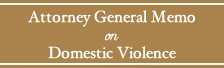 Attorney General Memo on Domestic Violence