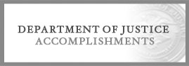 Department of Justice Accomplishments