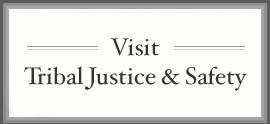 Visit Tribal Justice & Safety
