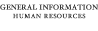 General Information Human Resources