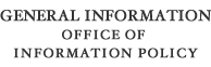 General Information Office of Information Policy
