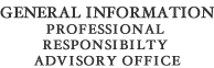General Information Professional Responsibility Advisory Office