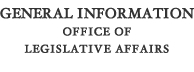 General Information for the Office of Legislative Affairs