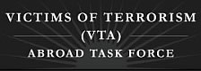 Victims of Terrorism (VTA) Abroad Task Force