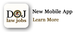 DOJ Law Jobs New Mobile App. Learn More.