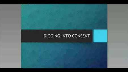 Embedded thumbnail for Digging Deeper: When Consent is Not Consent