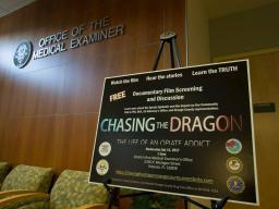Chasing the Dragon Private Viewing at the Orange County Medical Examiner's Officer