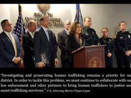 U.S. Attorney Maria Chapa Lopez reaffirms MDFL's commitment to fight human trafficking.