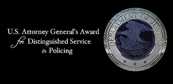 U.S. Attorney General's Award for Distinguished Service in Policing