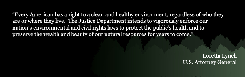 """Every American has a right to a clean and healthy environment, regardless of who they are or where they live."